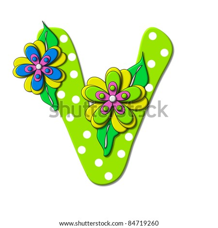 """V, in the alphabet set """"Bright Floral"""", is decorated with three layer modernistic flowers in bright fun colors.  Letters are brilliant green. - stock photo"""