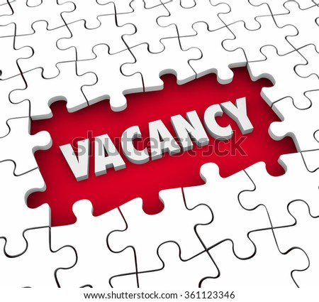 Vacancy word in 3d letters in a puzzle hole missing pieces to illustrate a need to fill an open job position or find a tenant for renting an apartment - stock photo