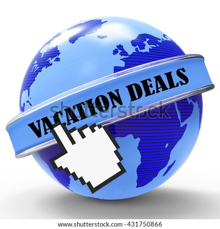 Vacation Deals Meaning Bargain Cheap And Holidays 3d Rendering