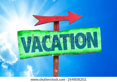 Vacation sign with sky background