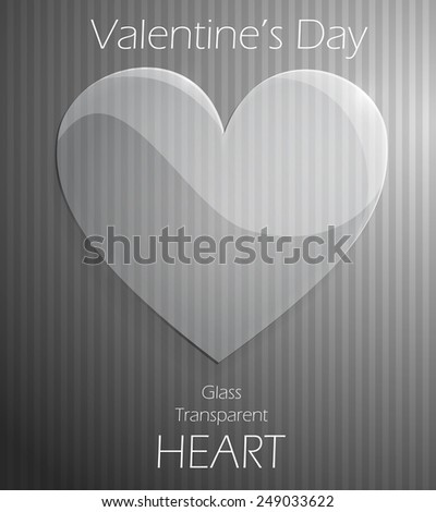 Valentines Day glass transparent heart over striped background. Love background. Raster version of the illustration.  - stock photo