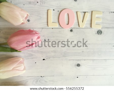 Valentines Love 8th March Shabby Background Rustic Wooden Letters With Tulips