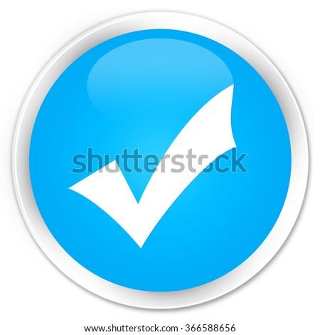 Validation icon cyan blue glossy round button - stock photo