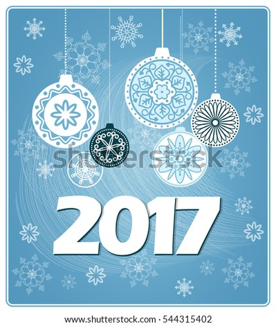 Vector design of 2017 new year`s card with decorated balls on the blue background with snowflakes.