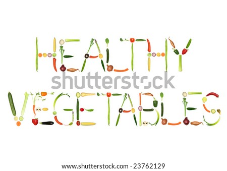 Vegetable selection spelling the words healthy vegetables, over white background. - stock photo