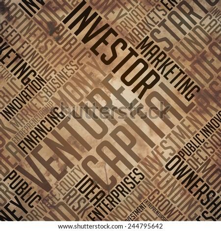 Venture Capital - Grunge Printed Word Collage in Brown Colors on Old Fulvous Paper. - stock photo
