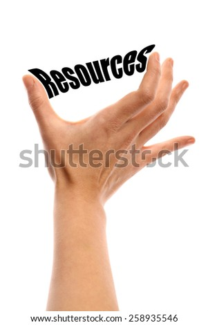 "Vertical shot of a hand squeezing the word ""Resources"" between two fingers, isolated on white. - stock photo"