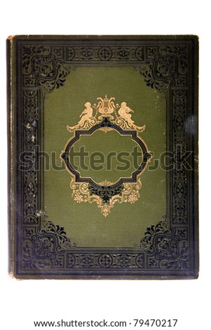 Very old cover book (early 1900's), isolated on white - stock photo