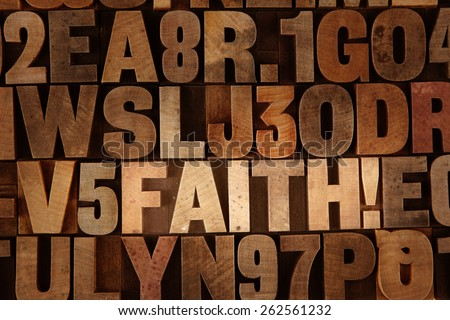 Very Old Vintage Letterpress spelling out Faith