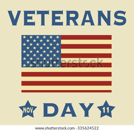 Veterans Day. Freedom in USA. The 11th of October