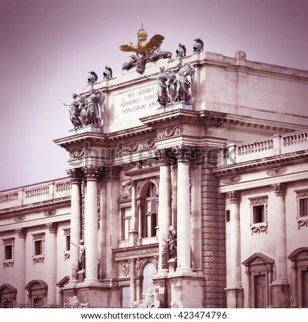Vienna, Austria - Hofburg Palace. The Old Town is a UNESCO World Heritage Site. Retro style. - stock photo