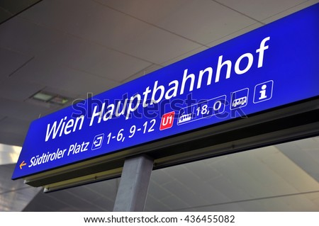 VIENNA, AUSTRIA - JUNE 6: German sign Vienna train station in the railway station of Vienna on June 6, 2016. Vienna is the capital and largest city of Austria.