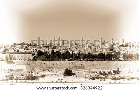 View from the Mount Olives to Walls of the Old City of Jerusalem and the Dome of the Rock, Retro Image Filtered Style - stock photo