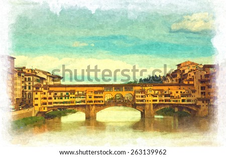 View of Gold Bridge (Ponte Vecchio) in Florence. Art processing: stylization under water color painting - stock photo