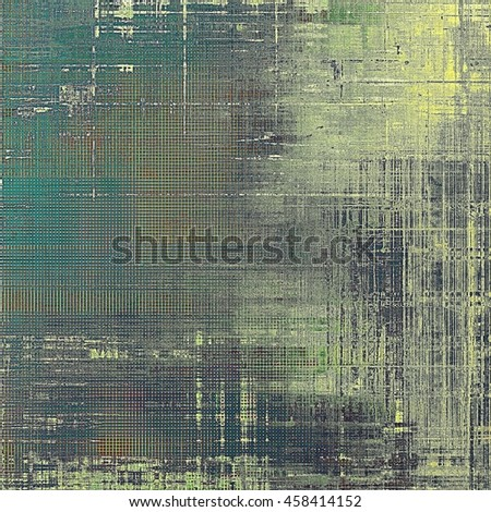 Vintage ancient background or texture with grunge decor elements and different color patterns: yellow (beige); brown; gray; black; green; blue - stock photo