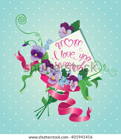 Vintage card, flowers, ribbon and old paper peace with handwritten calligraphic text - Mom I love you so much, on blue polka dots background. Design with love. Raster version - stock photo