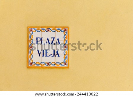 Vintage decorated  ceramic street sign on the Plaza Vieja (The Old Square) in Old Havana, Cuba - stock photo