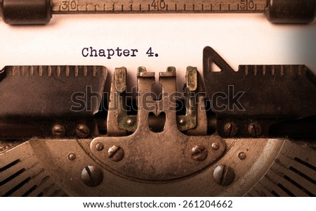 Vintage inscription made by old typewriter, chapter 4 - stock photo