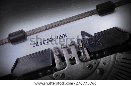 Vintage inscription made by old typewriter, Chapter one - stock photo
