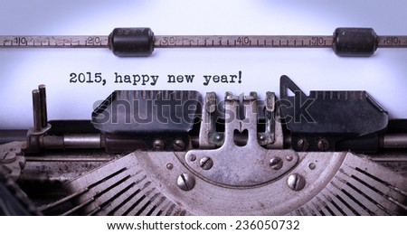 Vintage inscription made by old typewriter, 2015, happy new year - stock photo