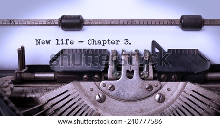 Vintage inscription made by old typewriter, new life, chapter 3 - stock photo