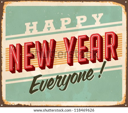 Vintage Metal Sign - Happy New Year Everyone! - JPG Version - stock photo