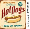 Vintage metal sign - Hot Dogs - Raster Version - stock vector