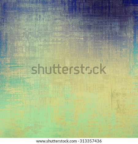 Vintage old texture for background. With different color patterns: yellow (beige); gray; blue; cyan - stock photo