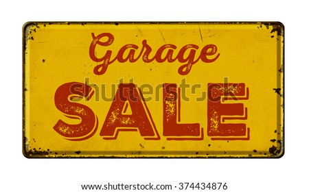 Vintage rusty metal sign on a white background - Garage Sale - stock photo