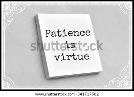 Vintage style text patience is virtue on the short note texture background - stock photo