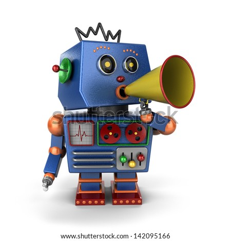 Vintage toy robot shouting out a message with bullhorn over white background - stock photo