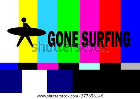 vintage tv test pattern with gone surfing warning - stock photo