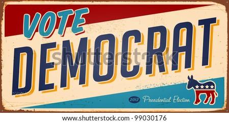 Vintage Vote Democrat metal sign - Raster version - stock photo