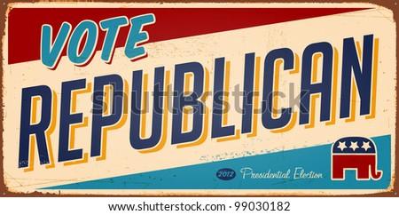 Vintage Vote Republican metal sign - Raster version. - stock photo