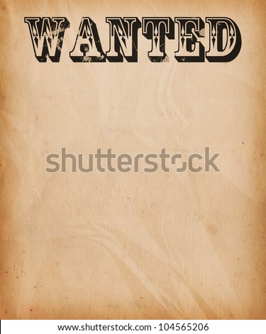 Vintage Wanted Poster Background  Old Fashioned Wanted Poster