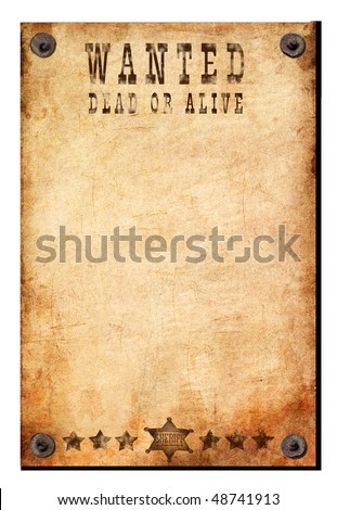 vintage wanted poster is attached by nails. - stock photo
