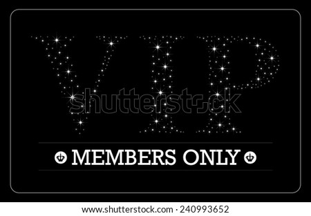 VIP Members only card VIP letters in bright stars design  - stock photo