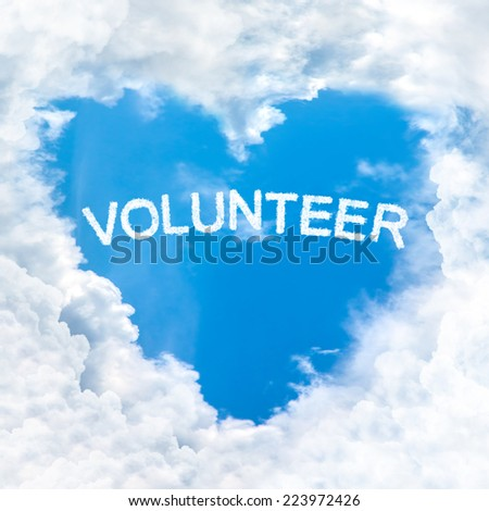 volunteer word inside love cloud heart shape blue sky background only - stock photo