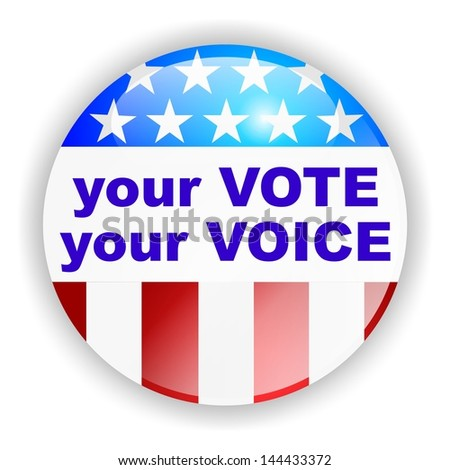 vote badge, your vote, your choice - stock photo