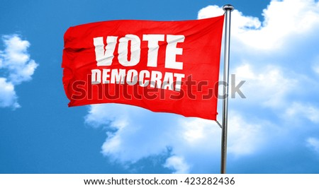vote democrat, 3D rendering, a red waving flag - stock photo