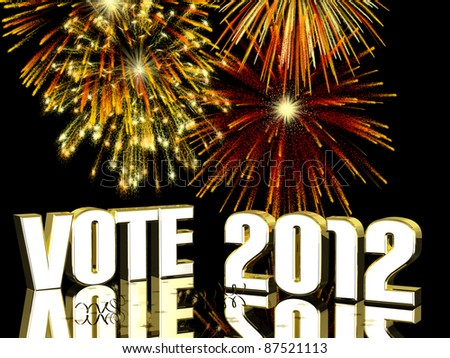 Vote 2012 - Fireworks displayed behind VOTE 2012 with reflections. In gold, silver and reds - stock photo