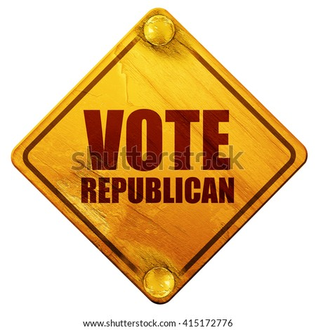 vote republican, 3D rendering, isolated grunge yellow road sign - stock photo