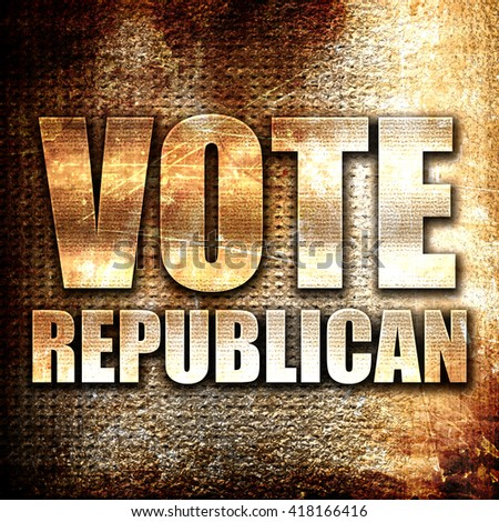 vote republican, rust writing on a grunge background - stock photo