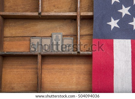 Vote wooden letters and flag.