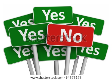 Voting concept: No sign among group of Yes signs isolated on white background - stock photo