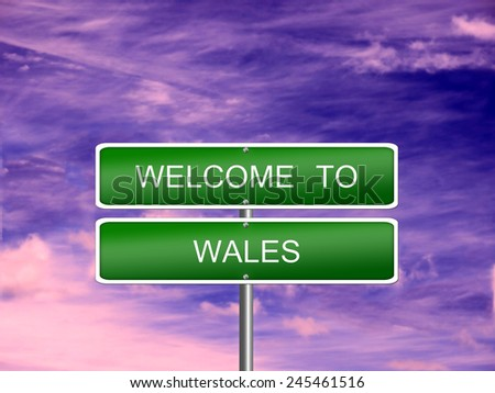 Wales welcome sign post travel immigration. - stock photo