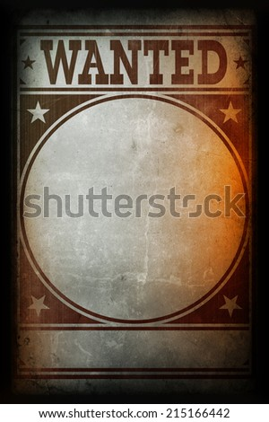 Wanted poster printed on a grunge wall background texture - stock photo