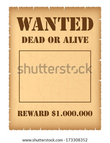 Wanted poster. Vector available. - stock photo