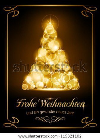 "Warmly sparkling Christmas tree made of our of focus  lights on dark brown background with the text ""Frohe Weihnachten und ein gesundes neues Jahr"", German for ""Merry Christmas and a happy new year"". - stock photo"