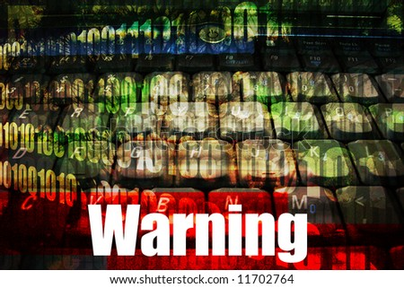 Warning Message Alert on abstract technology background